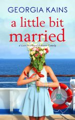 A Little Bit Married - An Accidental Marriage Romantic Comedy